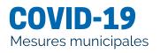 COVID-19 - Ouverture du bureau municipal