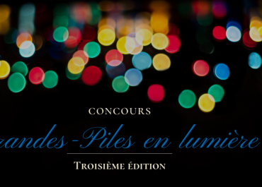 """Concours """"Grandes-Piles en lumière"""""""