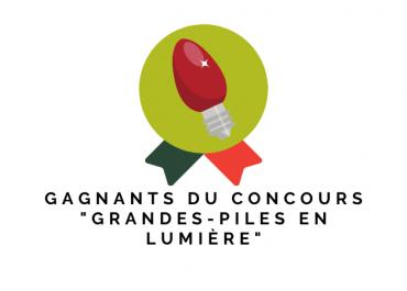 """Gagnants du concours """"Grandes-Piles en lumière"""""""